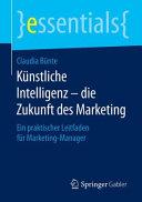 K  nstliche Intelligenz     die Zukunft des Marketing PDF