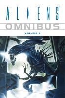 Aliens Omnibus Volume 3 PDF