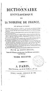 Dictionnaire encyclopédique de la noblesse de France: Volumes 2 à 3