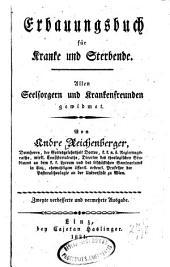 Erbauungsbuch für Kranke und Sterbende. Allen Seelsorgern und Krankenfreunden gewidmet. 2. verb. und verm. Ausg