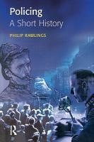 Policing  A Short History PDF