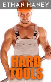 Hard Tools (Gay Repairman Erotica)