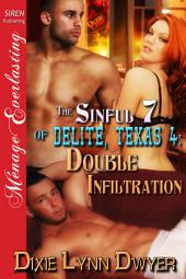 The Sinful 7 of Delite, Texas 4: Double Infiltration