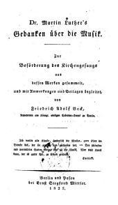 Dr. Martin Luthers Gedanken über die Musik