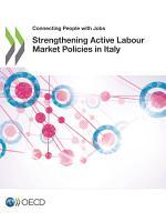 Connecting People with Jobs Strengthening Active Labour Market Policies in Italy