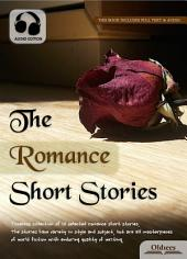 The Romance Short Stories - AUDIO EDITION OF SELECTED SHORTS COLLECTION