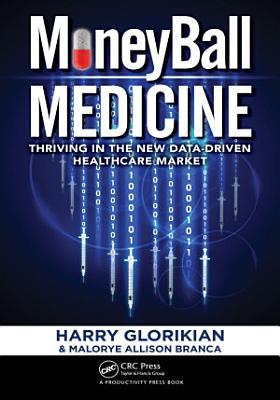 MoneyBall Medicine