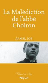 La Malédiction de l'abbé Choiron: Thriller régional historique