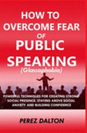 How to Overcome Fear of Public Speaking  Glassophobia