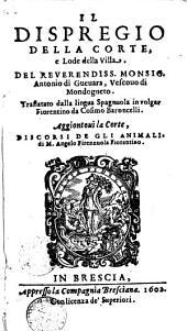 Il disprezio della Corte e Lode della Villa del Reverendiss. Mousig Antonio de Guevara