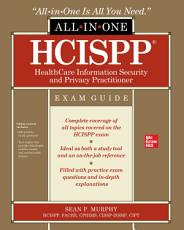 HCISPP HealthCare Information Security and Privacy Practitioner All in One Exam Guide PDF