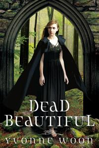 Dead Beautiful Book