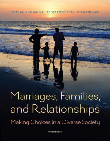 Marriages  Families  and Relationships  Making Choices in a Diverse Society PDF
