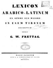 Lexicon arabico-latinum: ex opere suo maiore in usum tironum excerptum