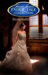 Rumplestiltskin: Faerie Tale Collection