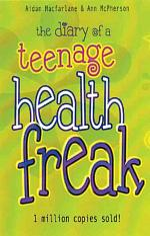 The Diary of a Teenage Health Freak