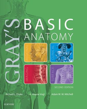 Gray s Basic Anatomy E Book PDF
