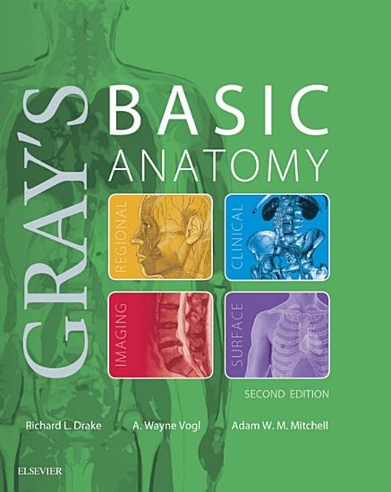 Gray s Basic Anatomy E Book PDF