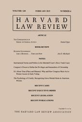 Harvard Law Review: Volume 128, Number 4 - February 2015