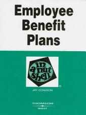 Employee Benefit Plans in a Nutshell, 3d: Edition 3