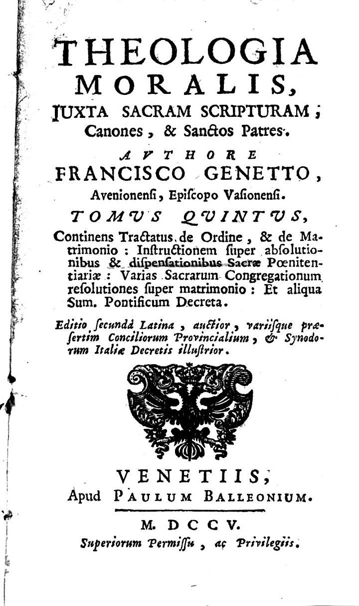 Theologia moralis, juxta Sacram Scripturam, canones, & Sanctos Patres ... Editio secunda Latina, auctior, etc. tom. 2, 5