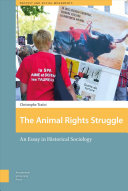 The Animal Rights Struggle