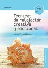 Técnicas de relajación creativa y emocional 2.ª edición