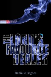 The Lord's Favourite Dealer