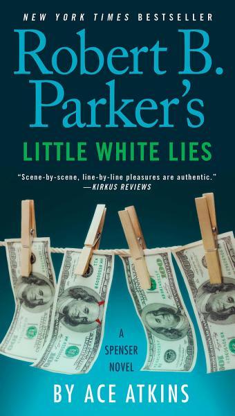 Download Robert B  Parker s Little White Lies Book