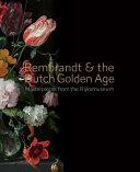 Rembrandt   the Dutch Golden Age PDF
