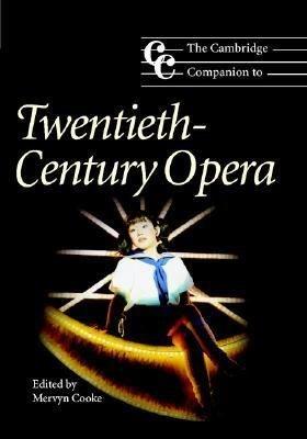 The Cambridge Companion to Twentieth Century Opera PDF