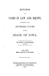 Reports of Cases in Law and Equity, Determined in the Supreme Court of the State of Iowa: Volume 56