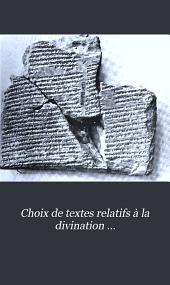 Choix de textes relatifs à la divination Assyro-Babyloninenne: Volumes1à2