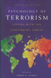 Psychology of Terrorism: Coping with the Continued Threat