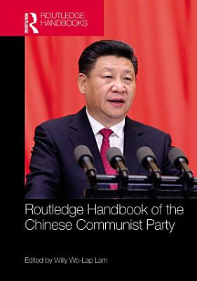 Routledge Handbook of the Chinese Communist Party PDF