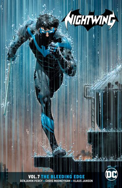 Nightwing Vol. 7: The Bleeding Edge