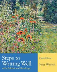 Steps To Writing Well With Additional Readings Book PDF