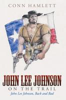 John Lee Johnson on the Trail PDF