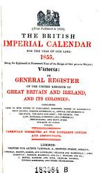 The British Imperial Calendar  on General Register of the United Kingdom of Great Britain and Ireland  and Its Colonies  etc   PDF