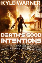 Death's Good Intentions