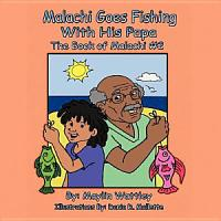 Malachi Goes Fishing with His Papa PDF