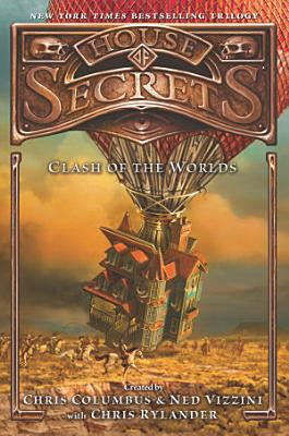 House of Secrets  Clash of the Worlds