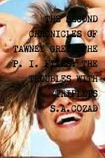 The Second Chronicles of Tawney Grey: Book Nine: The Troubles With Triplets
