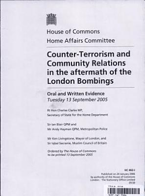 Counter terrorism and Community Relations in the Aftermath of the London Bombings PDF