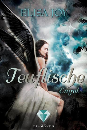 Teuflische Engel  Himmel und H  lle 2  PDF