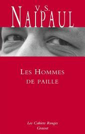 Les hommes de paille: inédit en Cahiers rouges, traduit de l'anglais par Suzanne Mayoux