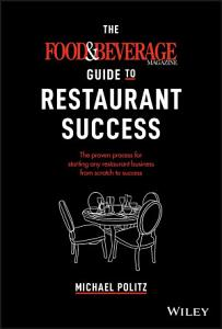 The Food and Beverage Magazine Guide to Restaurant Success Book