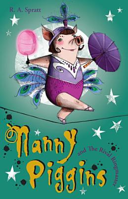 Nanny Piggins and the Rival Ringmaster 5