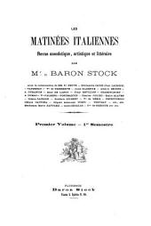 Les matinées italiennes: revue anecdotique, artistique et littéraire par Mr. le baron Stock [i.e. M.L.B.-W. Rattazzi], avec la collaboration de MM. Ste Beuve, Jacob (Paul Lacroix), Vapereau [and others].