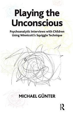 Playing the Unconscious